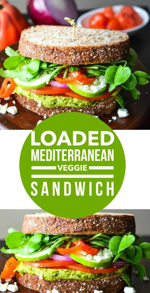 Loaded Mediterranean Veggie Sandwich - Layers of Happiness