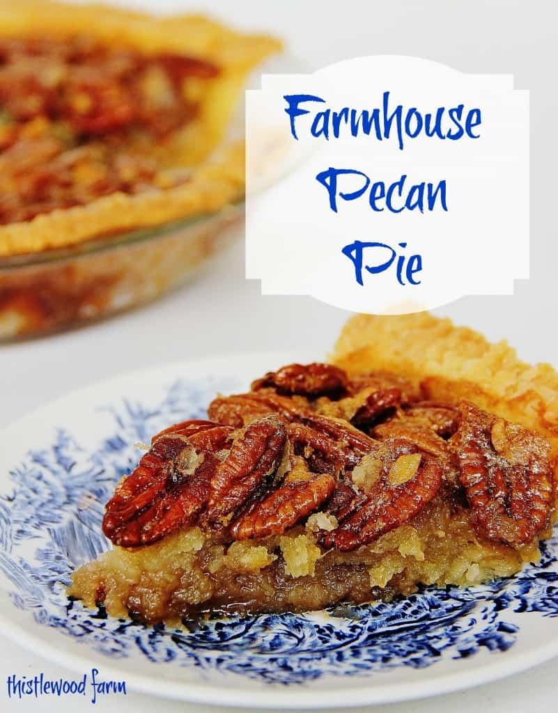 Farmhouse_Pecan_Pie_Thistlewood_Farm